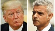 انتقاد شدید ترامپ علیه صادق خان شهردار لندن/او یک فاجعه است