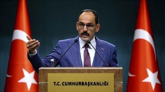 سخنگوی دولت ترکیه: برای ایجاد منطقه امن در شمال سوریه نمی توانیم منتظر آمریکا باشیم